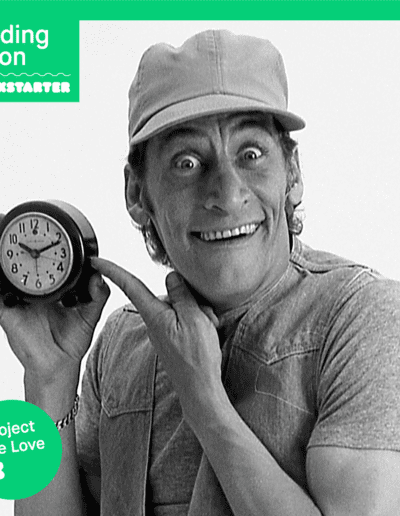 """Ernest holding a clock with the Kickstarter """"ending soon"""" banner above him and the #ProjectsWeLove bug in the corner."""